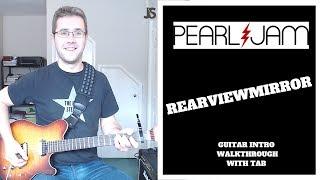 Pearl Jam - Rearviewmirror guitar lesson