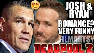 Deadpool 2: Josh Brolin Continuously Man Crushing on Ryan Reynolds - Try Not To Laugh