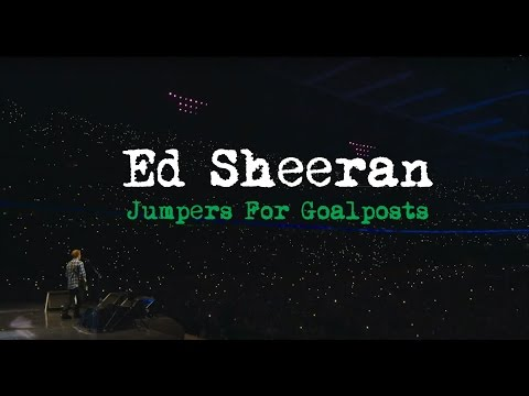 download lagu Ed Sheeran - Jumpers For Goalposts  Trailer gratis