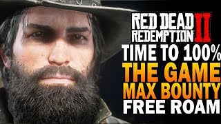 Time to 100% The Game! Max Bounty Free Roam - Red Dead Redemption 2 Members Only Chat