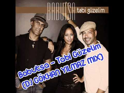 Babutsa - Tabi Güzelim(DJ GÖKHAN YILMAZ MIX)