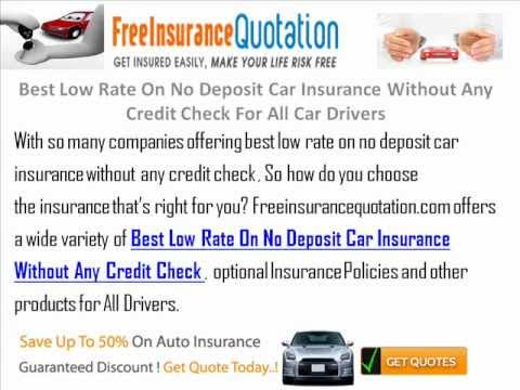 Best Low Rate On No Deposit Car Insurance Without Any Credit Check For All Car Drivers