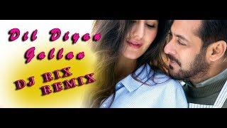 Dil Diyan Gallan Song Remix Dj Rix Tiger Zinda Hai Salman Khan Katrina Kaif Atif Aslam
