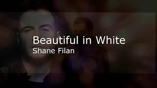 Beautiful in White by Shane Filan [Lyric]