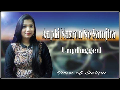 Aapki Nazron Ne Samjha | Lata Mangeshkar | Unplugged by Sudipa Mukherjee