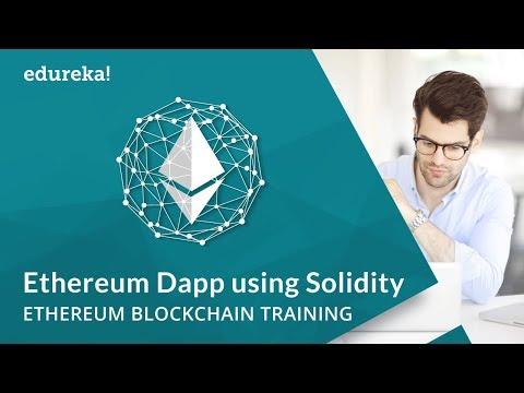 Building Ethereum Dapp using Solidity | Ethereum Dapp Tutorial | Ethereum Developer Course | Edureka