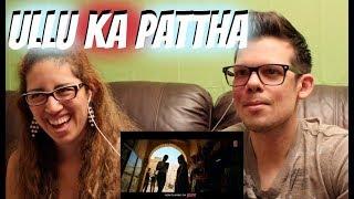 download lagu Ullu Ka Pattha American Reaction gratis