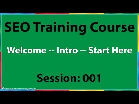 01 Search Engine Optimization Training Course Introduction