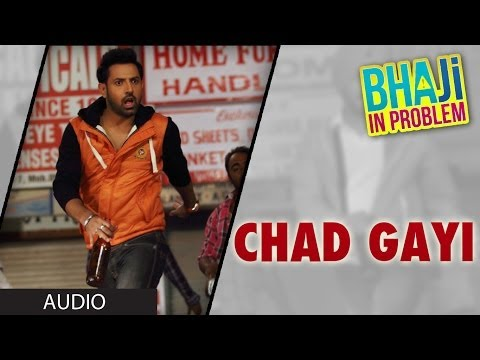 Gippy Grewal: Chad Gayi Oye Full Song (audio) | Bhaji In Problem video