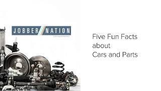 Five Fun Facts About Cars and Parts