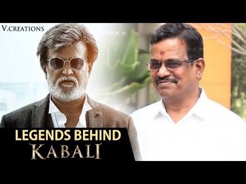 Legends behind Kabali | Rajinikanth | Kalaippuli S Thanu | Kabali Tamil Movie | V Creations