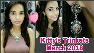 *Giveaway Open *  The Kitty Trinkets March Box @ 399 | Unboxing & Try on Review | Look Book