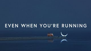 Paroles Casting Crowns ~ Even When You're Running (Lyrics)