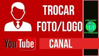 Como trocar a foto ou logo do seu canal do Youtube