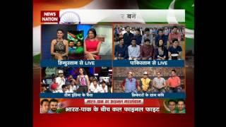 Stadium: India-Pakistan Cricket Fans LIVE debate over India vs Pakistan Final Match