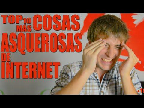 (+18) Top 10 cosas más ASQUEROSAS de internet