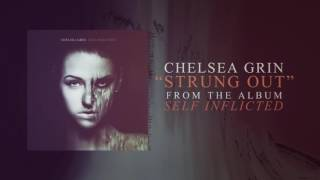 Chelsea Grin - Strung Out