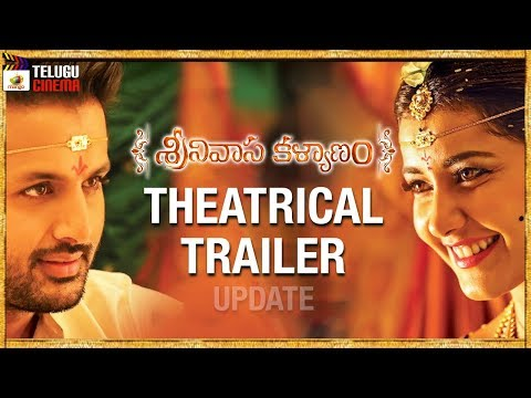 Srinivasa Kalyanam THEATRICAL TRAILER update | Nithin | Raashi Khanna | Dil Raju | Telugu Cinema