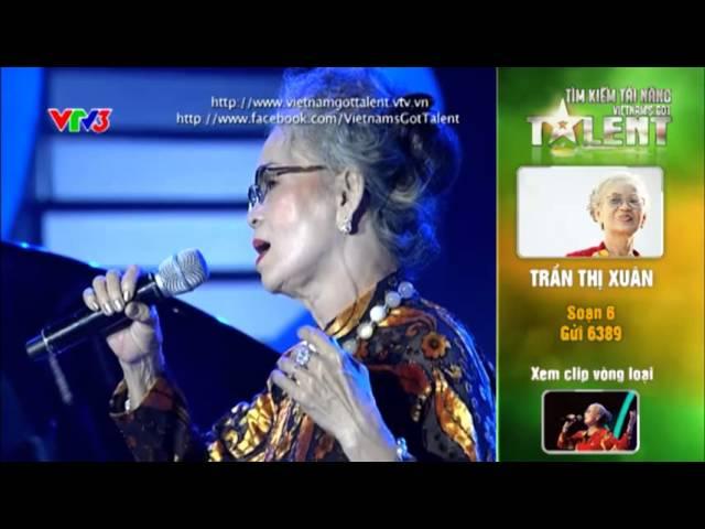 Vietnam's Got Talent 2012 - Bán Kết 3 - Trần Thị Xuân - MS: 6