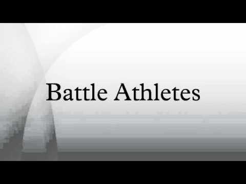 Battle Athletes