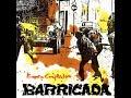 BARRICADA: CALLEJON SIN SALIDA