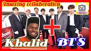 BTS collaboration with Khalid makes fans excited
