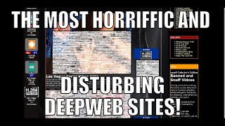 Some of the MOST Disturbing and Horrific Deep Web Sites