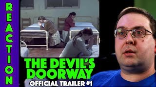 REACTION! The Devils' Doorway Trailer #1 - Found Footage Horror Movie 2018