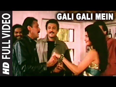 Gali Gali Mein Full HD Song | Tridev | Jackie Shroff Sonam