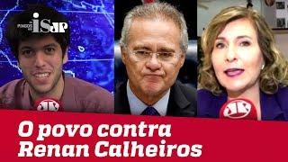 O povo na rua contra Renan Calheiros