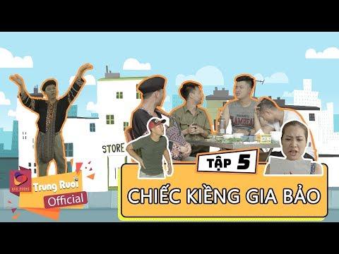 A LỬ LÊN TỈNH - TẬP 5 | CHIẾC KIỀNG GIA BẢO | Trung Ruồi - Thương Cin  - Sơn Lông - Thái Dương
