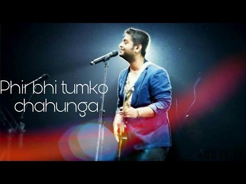 download lagu Main Phir Bhi Tumko Chahunga  Official  Arijit gratis