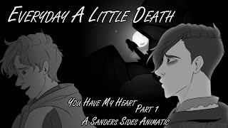 [Sanders Sides Animatic] Everyday A Little Death