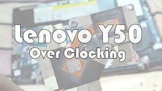 Lenovo Y50 Overheaitng Fix + Stop CPU Throttling (Overclocking) + Thermal Paste upgrade