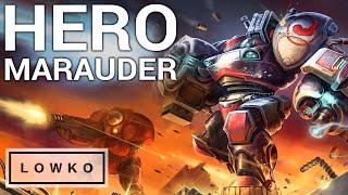 StarCraft 2: THE HERO MARAUDER!