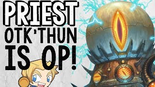 OTK'THUN PRIEST IS INCREDIBLY STRONG?!   The Boomsday Project   Hearthstone