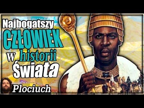 Plociuch #318 -  Najbogatszy Człowiek W HISTORII ŚWIATA