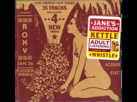 Janes Addiction - Kettle Whistle