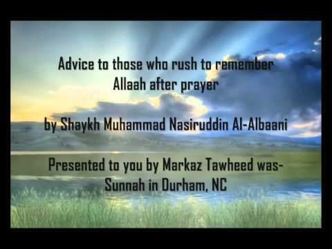 Advice to those who rush to remember Allaah after prayer/ Shaykh Muhammad Nasiruddin Al-Albaani