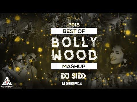 Best Of Bollwood Mashup (2018) - DJ Sidd - Promo