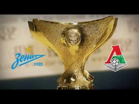 FC Zenit Saint Petersburg - FC Lokomotiv Moscow Promo 12.07.2015
