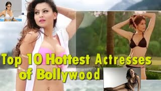 Bollywood Top 10 Hottest Actresses 2018 | Hot Bollywood Actress With Best Body Figure 2018 |