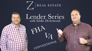 Basic Home Loan Types | Lender Series with Eddie DeArmond