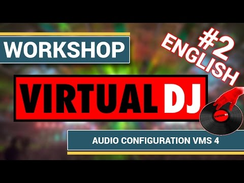 [Virtual DJ] Virtual DJ 7 Pro - Part2: Audio konfiguration with VMS 4 (4 channel)