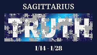 SAGITTARIUS: The Harsh Truth 1/14 - 1/28