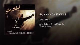 Watch Ana Gabriel Rayando El Sol video