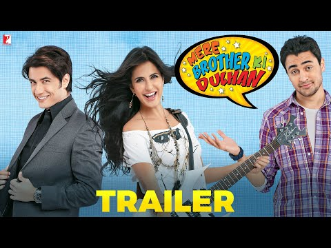 Mere Brother Ki Dulhan - Trailer - Imran Khan | Katrina Kaif | Ali Zafar | Tara D'souza video