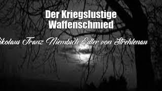 Der Kriegslustige Waffenschmied (Nikolaus Franz Niembsch Edler von Strehlenau Poem)