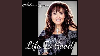 Life Is Good by - @arlenequinn12