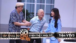 Video clip ƠN GIỜI CẬU ĐÂY RỒI 2015 | TẬP 7 FULL HD (12/12/15)